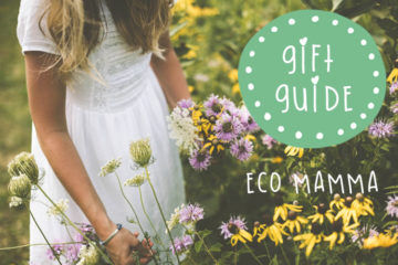 Mother's Day Gift Guide: Eco Mamma