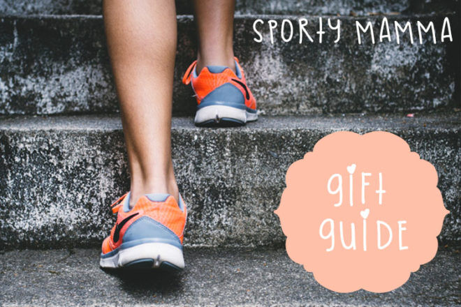 Gift Guide Sporty Mamma