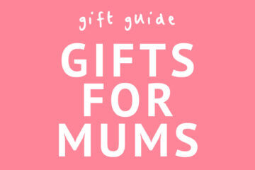 Gift ideas for mums