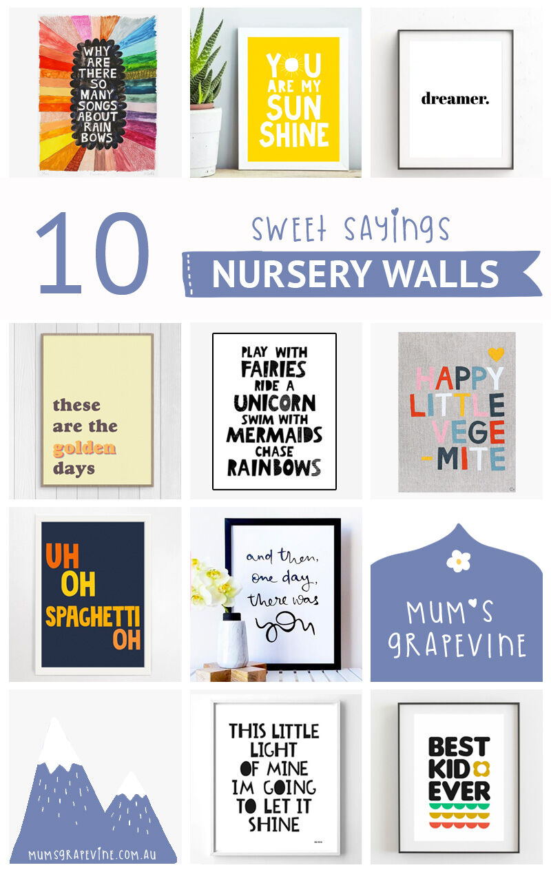 Sweet sayings and quotes for nursery walls