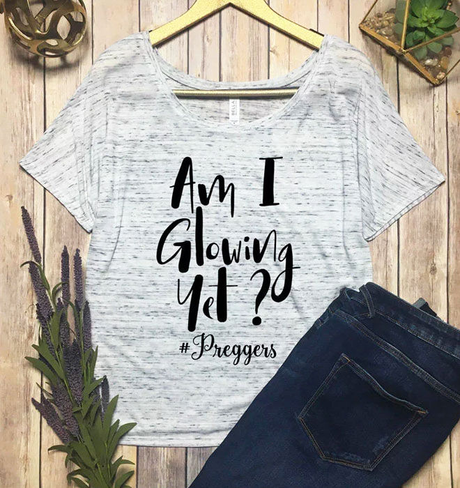 Am I glowing yet? maternity t-shirt