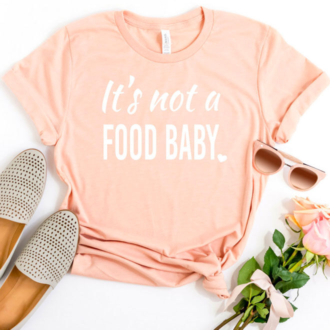 It's not a food baby maternity t-shirt
