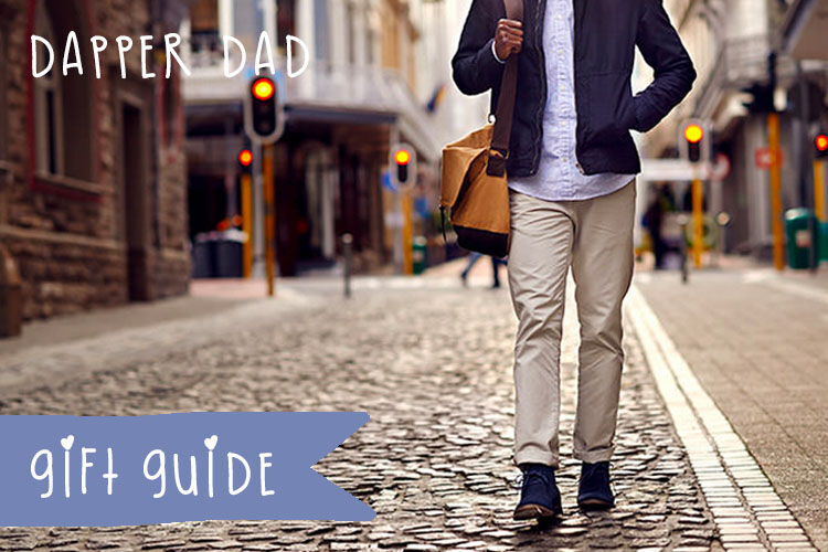 Gift Guide for dapper dads