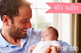 Our gift guide for new dads | Mum's Grapevine