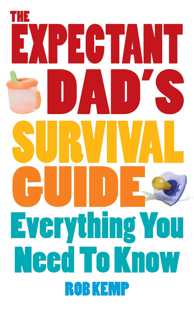 best new dad book: The Expectant Dad's Survival Guide