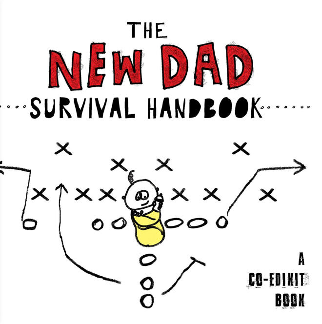 best new dad book: The New Dad Survival Handbook