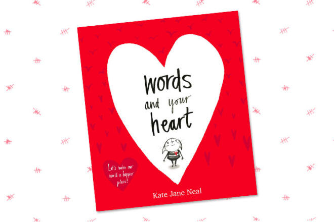 Book Review: Words and your Heart by Kate Jane Neal