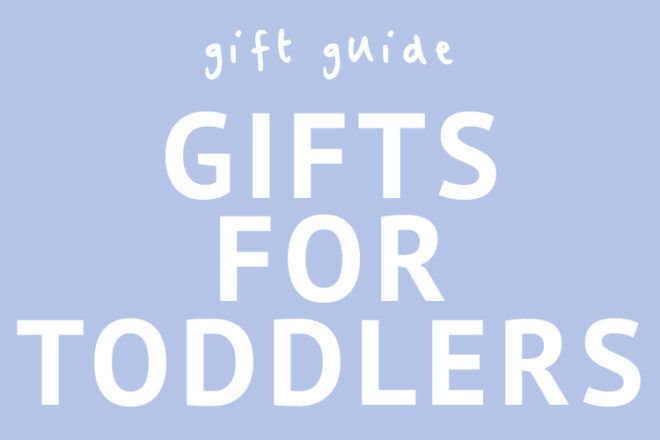 Gift ideas for toddlers