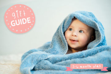 Gift guide for 3-6 month olds