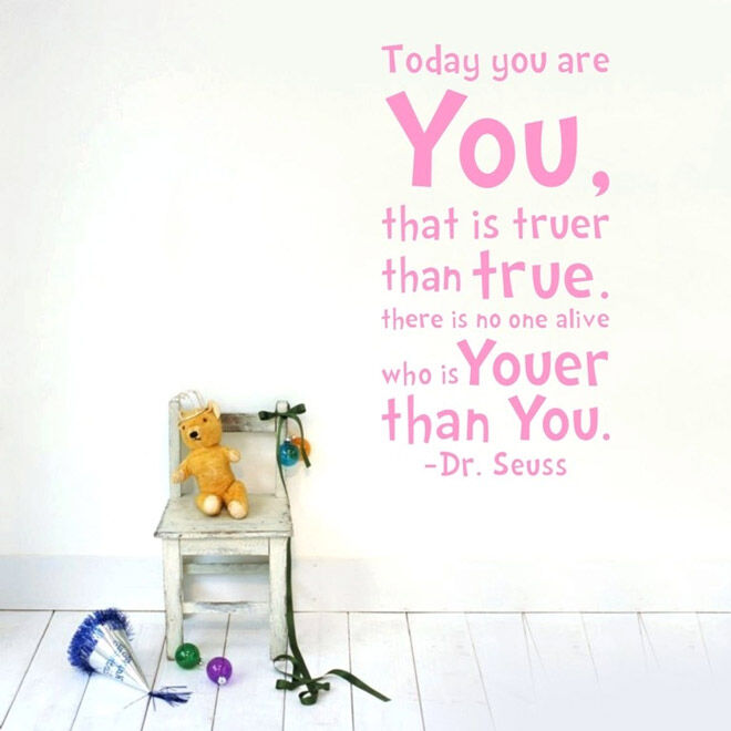 Dr Seuss Today you are you wall decals