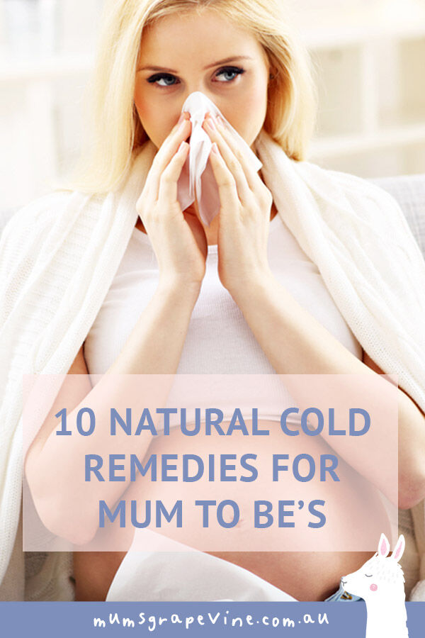 10 natural cold remedies for mum-to-be's