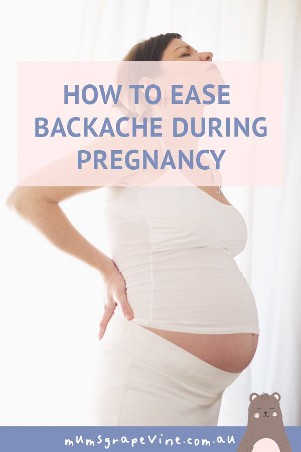How to ease backache during pregnancy | Mum's Grapevine