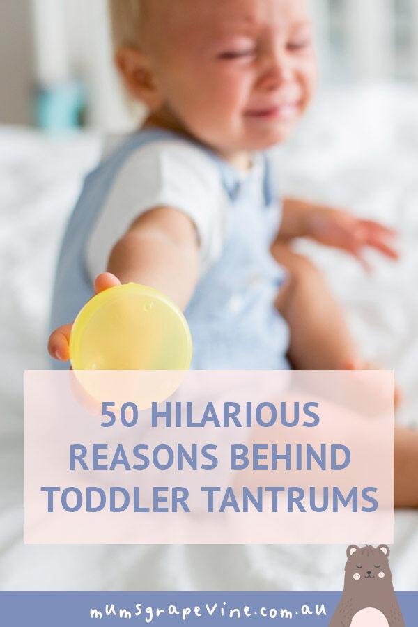 50 hilarious reasons behind toddler tantrums