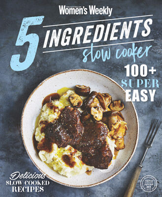 Women's Weekly 5 Ingredients Slow Cooker recipe book