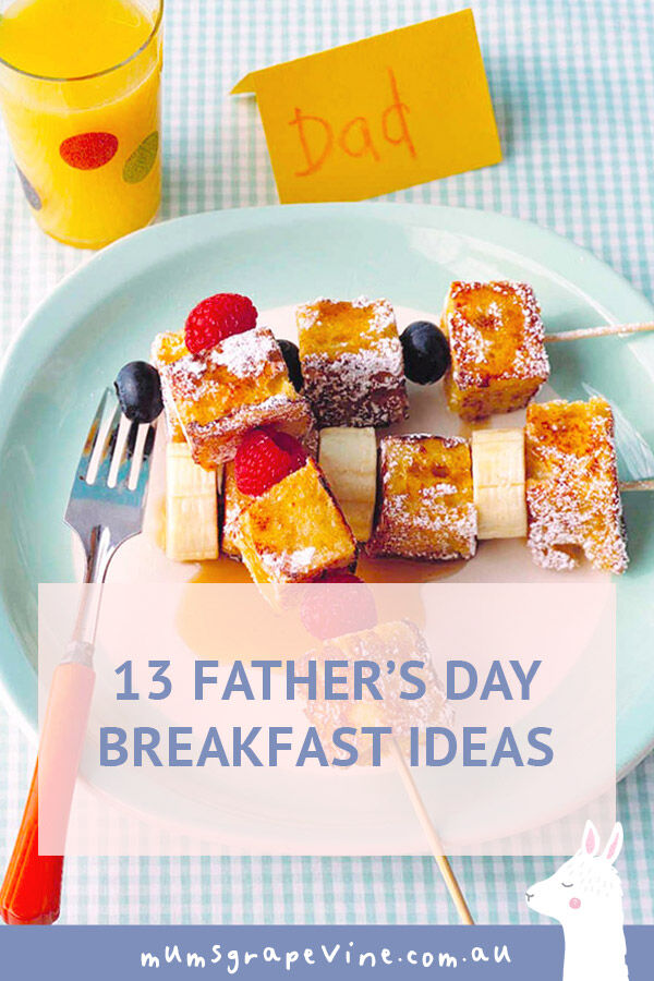 13 Father's Day breakfast ideas | Mum's Grapevine