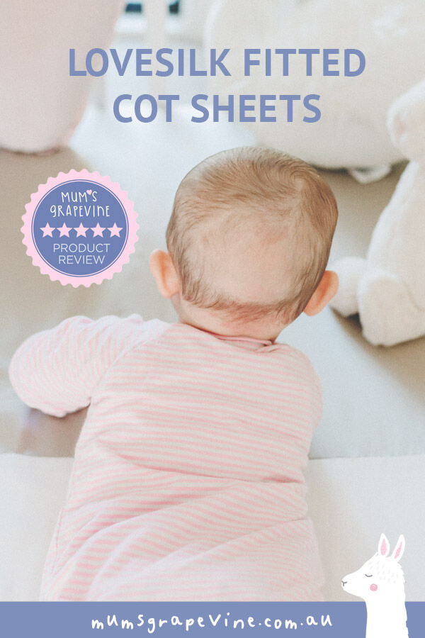 LOVESILK review: Silky cot sheets that help prevent baby bald spots
