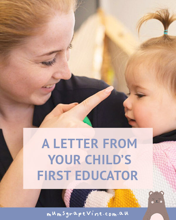 A letter from your child's first educator | Mum's Grapevine