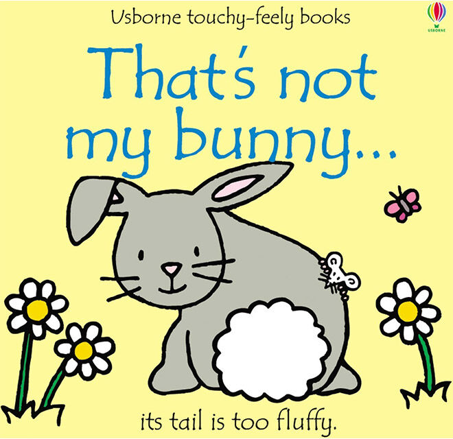 That's Not My Bunny Usborne Touchy Feely Book