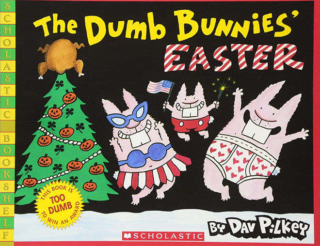 The Dumb Bunnies' Easter Book