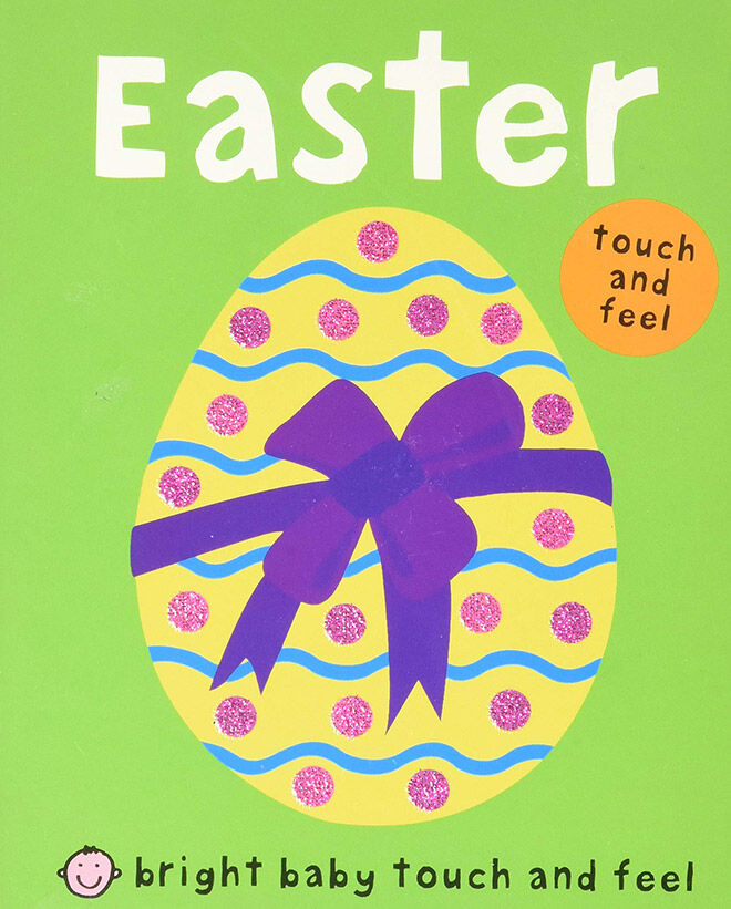 Easter - Bright Touch and Feel Baby Book