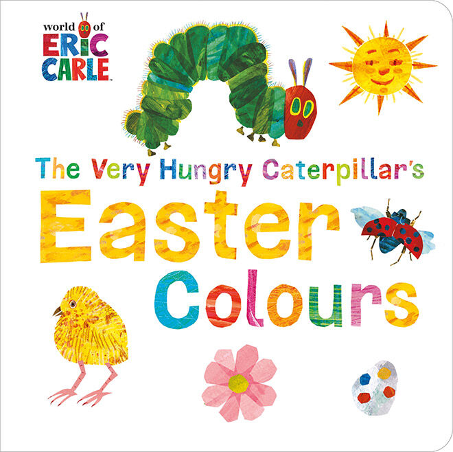 The Very Hungry Caterpillar Easter Colours Book