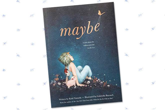 Book Review: Maybe by Kobi Yamada