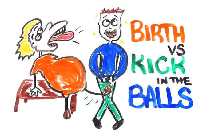 Birth vs kick in the balls